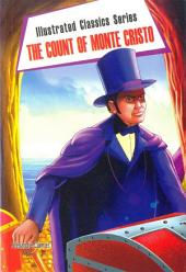 The Count of Monte Cristo: Illustrated Classic Series