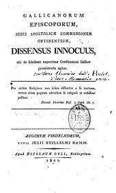Gallicanorum episcoporum sedis apostolicae communionem obtinentium dissensus ubi de fidelitate nuperrimae constitutioni Gallicae promit tenda agitur