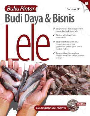 Buku Pintar Budi Daya dan Bisnis Lele PDF