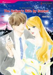 The Italian's Wife by Sunset: Harlequin Comics