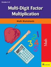 Multi-Digit Factor Multiplication: Math Worksheets