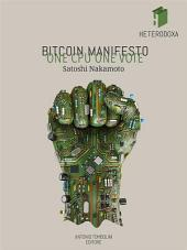 Bitcoin Manifesto: ONE CPU ONE VOTE