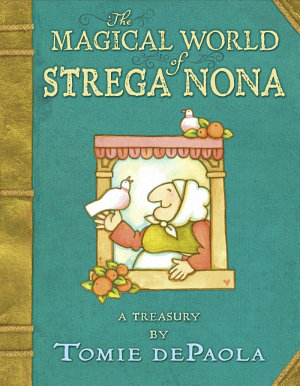 The Magical World of Strega Nona PDF
