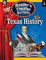 Reader s Theater Scripts  Texas History PDF