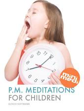 PM Meditations For Children (international edition, English)
