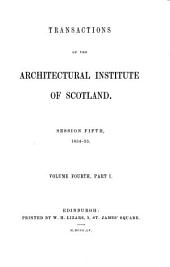Transactions of the Architectural Institute of Scotland: Volume 4, Part 1 - Volume 5, Part 1