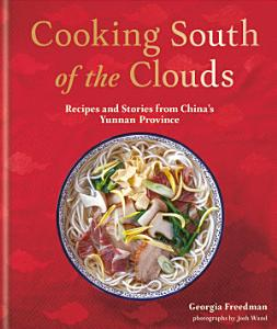 Cooking South of the Clouds Book