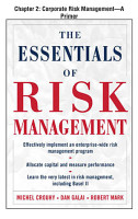 The Essentials of Risk Management  Chapter 2   Corporate Risk Management  A Primer PDF