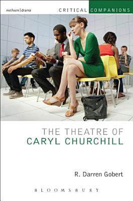 The Theatre of Caryl Churchill PDF