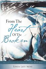 From the Heart of the Broken