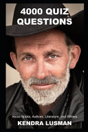 4000 Quiz Questions about Books, Authors, Literature, and Writers