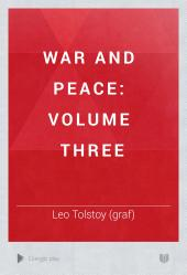 War and Peace: volume three