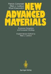 New Advanced Materials: Economic Dynamics and European Strategy A Report from the FAST Programme of the Commission of the European Communities