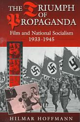 The Triumph Of Propaganda Book PDF