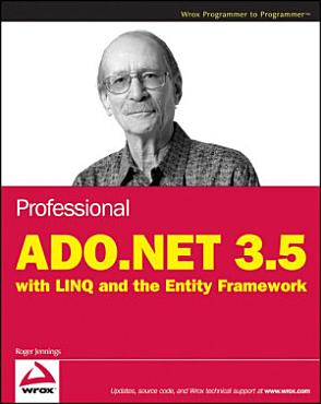 Professional ADO NET 3 5 with LINQ and the Entity Framework PDF