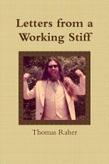 Letters from a Working Stiff