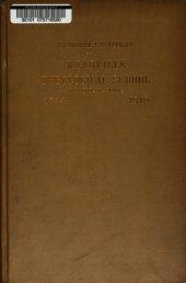 General Catalogue of the Meadville Theological School: Meadville, Pennsylvania, 1844-1910