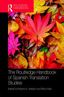 The Routledge Handbook of Spanish Translation Studies