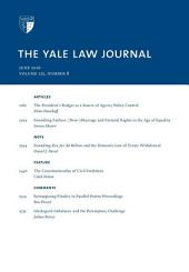 Yale Law Journal: Volume 125, Number 8 - June 2016