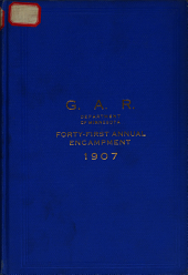 Journal of Proceedings of the ... Annual Encampment of the Department of Minnesota, Grand Army of the Republic: Volume 41