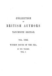 Within Sound of the Sea: Volume 1