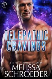 Telepathic Cravings