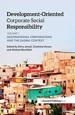 Development Oriented Corporate Social Responsibility  Volume 1 PDF