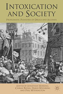 Intoxication and Society