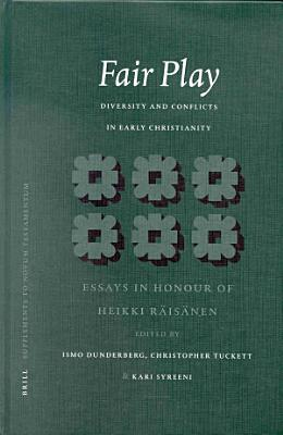 Fair Play  Diversity and Conflicts in Early Christianity