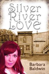 Silver River Love