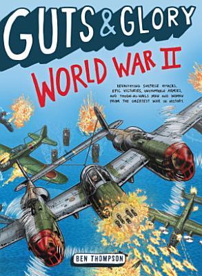 Guts   Glory  World War II