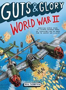 Guts   Glory  World War II Book