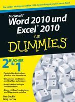 Word 2010 und Excel 2010 f  r Dummies PDF