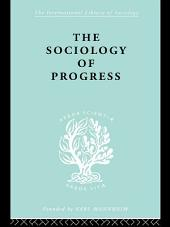 The Sociology of Progress