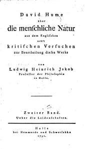 Über die menschliche Natur: Bände 2-3