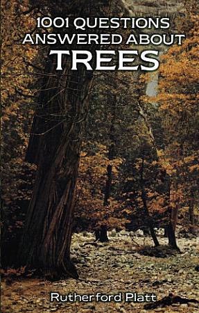 1001 Questions Answered About Trees PDF