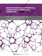 Recent Advances in Intrinsically Conducting Polymers and Composites