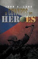 Of Cowards And Heroes Book PDF