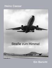 Die Stra  e zum Himmel PDF