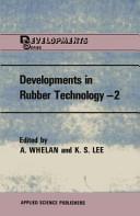Developments in Rubber Technology   2