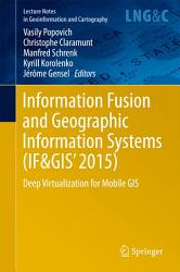 Information Fusion and Geographic Information Systems  IF GIS  2015  PDF