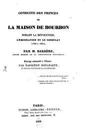 Conduite des princes de la maison de Bourbon: 1790 - 1805