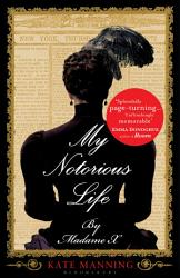 My Notorious Life By Madame X Book PDF
