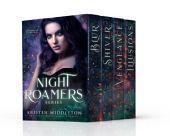 Night Roamers Series Boxed Set (Vampire Romance Thriller)