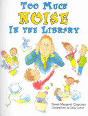 Too Much Noise in the Library