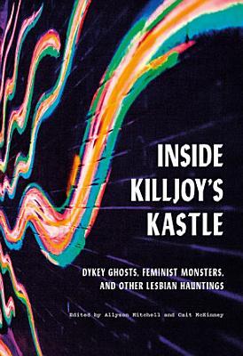 Inside Killjoy   s Kastle