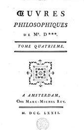 Oeuvres philosophiques de Mr. D***.