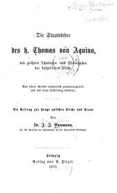 Die staatslehre des h. Thomas von Aquino: des grössten theologen und philosophen der katholischen kirche