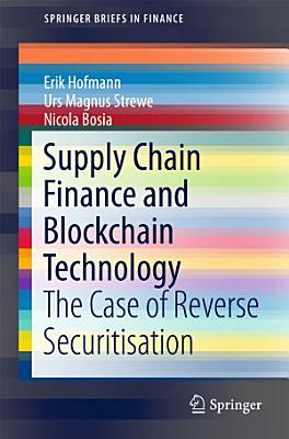 Supply Chain Finance and Blockchain Technology PDF
