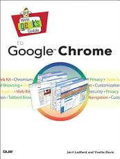 Web Geek s Guide to Google Chrome PDF